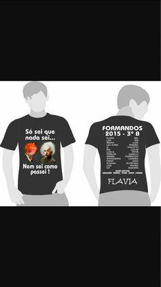 Camisetas Para Formandos 3 Ano Modelos Blusas Pinterest Cool