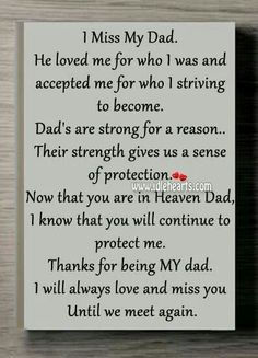 Missing Dad In Heaven Quotes I miss my dad. Daddy I Miss You, Rip Daddy, Love You Dad, Missing Daddy In Heaven, Daddy Daughter Quotes, Missing Father, Tu Me Manques Papa, Remembering Dad, Be My Hero
