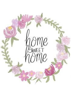 Home Sweet Home, Free printable, digital download, floral wreath, florals, calligraphy, hand lettering, iPad lettering, peonies, beautiful