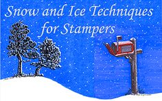 Stamped Snow & Ice Techniques - Vamp Stamp News with many articles and ebooks with lots of technique and product explanations