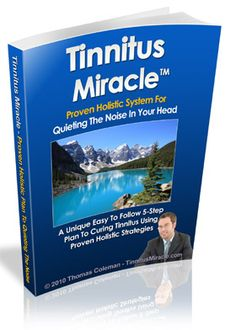 The only clinically proven 5-step holistic system for curing and preventing tinnitus permanently..