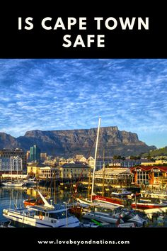 We all have heard the story of an unsafe South Africa. In this travel guide we will find out if Cape Town is safe and what it has to offer. Cape Town South Africa, Travel Guide, Paris Skyline, Travel Guide Books