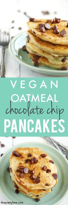 Easy vegan oatmeal chocolate chip pancakes - these are a family favorite! #vegan #ad