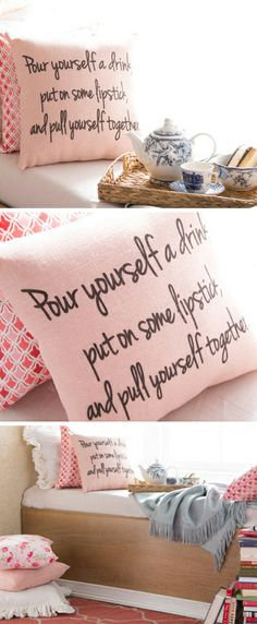 Pull yourself together // pillow... hilarious!