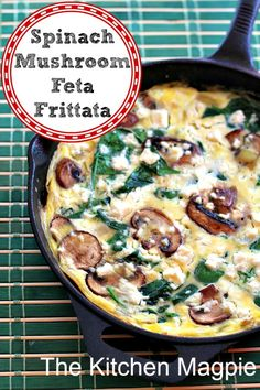 I put this Spinach Mushroom Frittata in the oven then go wake the kids for the day. In the time it takes them to get downstairs this healthy breakfast is ready and waiting for them! Better than cereal for a good start to their day! | @The Kitchen Magpie : Karlynn Johnston