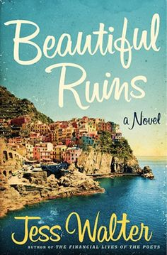 The Best Beach Reads: Transport yourself to the Mediterranean with Beautiful Ruins by Jess Walter, a romantic read that tosses between Italy in the and modern-day Hollywood. Cinque Terre, The Verve, Summer Reading Lists, Beach Reading, Summer Books, Reading Room, Fall Books, Reading Club, Series Gratis