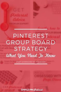 Learn everything you need to know about Pinterest Group Boards in 2018 | #SimplePinPodcast #Pinterestmarketing #Pinterestgroupboards #