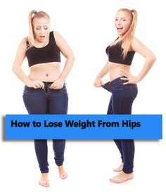 How TO Lose Weight From Hips And Thighs