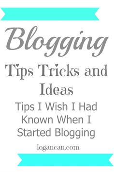 Blogging Tips, Tricks, & Ideas for Beginners Blog, Blogging, #blog, #blogging