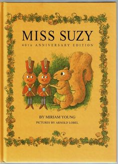 Children's Book ~ MISS SUZY~ Miriam Young / Arnold Lobel ~ HCDJ ~ LIKE NEW
