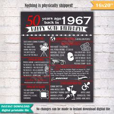 """1967 - 50th Birthday Chalkboard Sign Poster - INSTANT DOWNLOAD - Our chalkboard birthday sign is filled with facts, events, and fun tidbits from 1967. Its a super fun keepsake and makes a truly special gift or party decoration. Simply print and use as is, or put in a frame. Please note - this is a digital download only. Nothing will be shipped to you. You will receive a digital 16x20 JPEG file shortly after your payment has gone through. 16x20"""" digital printable file. 16x20 can be printed…"""