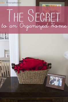 The Secret to an Organized Home