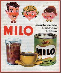 Santa Nostalgia: Milo - Hummmm, que delicioso! Vintage Advertising Posters, Advertising Signs, Vintage Advertisements, Vintage Ads, Vintage Posters, Vintage Photos, Vintage Food, Retro Ads, Nostalgia