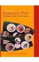 The Best of Samaithu Paar: The Classic Guide to Tamil Cuisine by S.Meenakshi Ammal, http://www.amazon.com/dp/0670049123/ref=cm_sw_r_pi_dp_SVSGpb0K2JZPJ