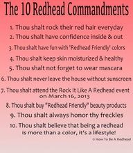 the 10 redhead commandments.. I'm not a ginger but i thought this was really funny