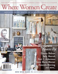 Extraordinary women know that the process of creating is every bit as important as what ultimately gets created. Come indulge in a number of featured artists, articles, and beautiful spaces within this winter issue. On the cover: Deann Hebert's factory studio.