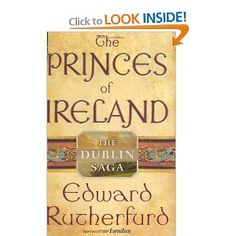 Book to read before traveling to Ireland: The Princes of Ireland by Edward Rutherford