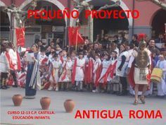 PEQUEÑO PROYECTOANTIGUA ROMACURSO 12-13 C.P. CASTILLA.EDUCACIÓN INFANTIL
