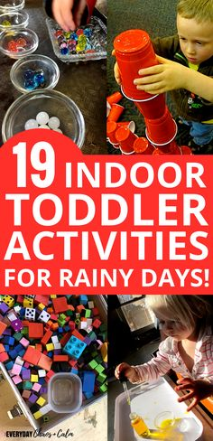 Toddler Activities: 19 quick and easy indoor toddler activities for rainy or cold days