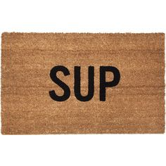 Sup Doormat ($35) ❤ liked on Polyvore featuring home, outdoors y outdoor decor