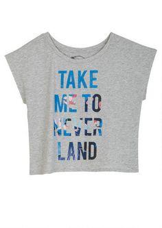 Take Me To NEVERLAND!! I want this shirt!!