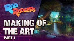 Rad Rodgers - Making of the Art - Part 1