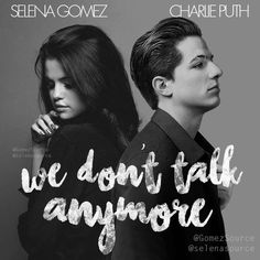 We Don't Talk Anymore - Charlie Puth and Selena Gomez