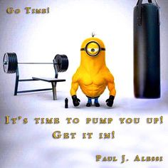 It's time to pump you up!