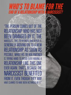 Who's to Blame for the End of a Relationship with a Narcissist? Relationship With A Narcissist, Ending A Relationship, Healthy Relationships, Am I Narcissistic, Narcissistic Behavior, Causes Of Narcissism, Is It My Fault, Behavioral Psychology, Narcissistic Personality Disorder