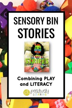 Sensory Bins for learning. Combine sensory play and learning! These low-prep literacy and math task cards are based on A Bad Case of Stripes by David Shannon. Extend exploration with sorting mats and character cut-outs. From Positively Learning #badcaseofstripes #davidshannon
