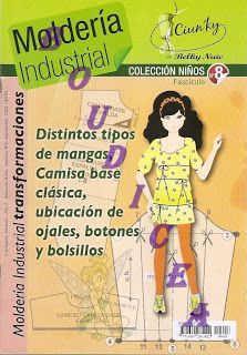 Mujeres y alfileres: Moldería industrial niños Fashion Sewing, Diy Fashion, Sewing Hacks, Sewing Projects, Sewing Magazines, Sewing Patterns For Kids, Baby Sewing, Sewing Clothes, Pattern Making