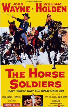 The Horse Soldiers - 1959. #film movie #cinema #posters