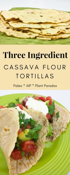 Learn how to make cassava flour tortillas with only three ingredients! Paleo, AIP, and Plant Paradox friendly.