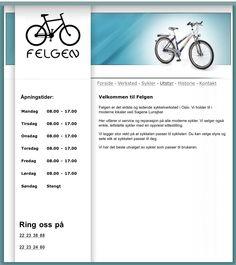 Felgen er det eldste og ledende sykkelverksted i Oslo. Vi holder til i moderne lokaler ved Sagene Lunsjbar.  Her utfører vi service og reparasjon på alle moderne sykler. Vi selger også enkle, lettstelte sykler med en oppreist sittestilling.