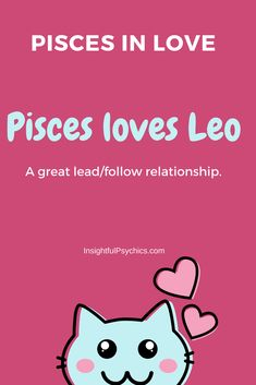 pisces in love - pisces and leo