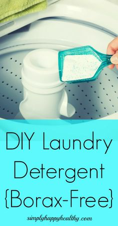 DIY Laundry Detergent (Borax-Free) - Simply Happy Healthy