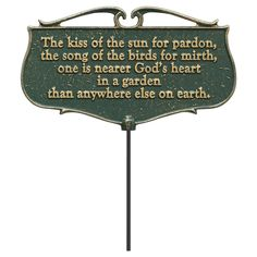 The Kiss of the Sun... - Garden Poem Sign, Green
