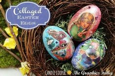 Decoupaged eggs. Could even do this with my kiddos at school.