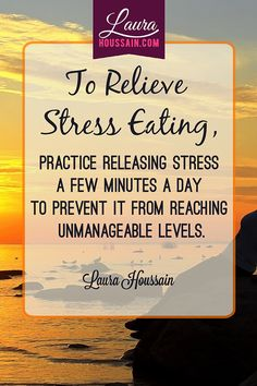 Motivational quotes: Practice releasing stress a few minutes a day.: Manage stress to lose weight