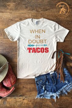 "- ""When in dount Tacos"" Graphic Tee - Topaz, Turquoise and Red Graphics - Sand tri-blend soft t-shirt - Unisex sizing - Fit is true to a loose fitting women's t-shirt i.e. Small fits size 2-4 - Shown"