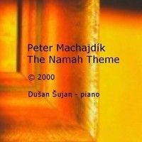 Peter Machajdík's THE NAMAH THEME (excerpts) (2000) by MACHAJDIK - FILM MUSIC on SoundCloud