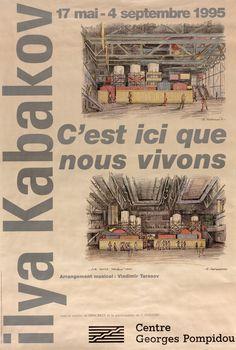 Ilya Kabakov, C'est ici que nous vivons - Affiche - © Centre Pompidou 1995, © Centre Pompidou, 1995 ; Œuvre reproduite : Ilya Kabakov, Dessins préparatoires pour l'installation © ADAGP, Paris, 1995 ; Conception graphique : Christian Beneyton ; Photographie : Adam Rzepka © ADAGP, Paris, 1995