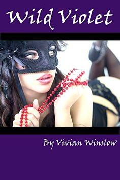 Wild Violet (The Vi Trilogy of The Gilded Flower Series Book 1) by Vivian Winslow, http://www.amazon.com/dp/B00RM2YYS8/ref=cm_sw_r_pi_dp_IEATub0DZKXSZ