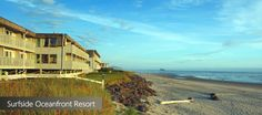 Surfside Resort - Rockaway Beach, OR.  Good rates.  See and hear the beach right from bed!