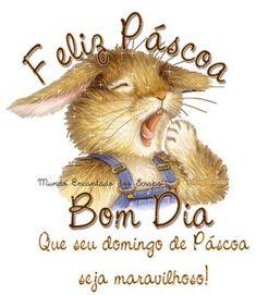 Feliz Páscoa e Bom Dia. Que seu domingo de Páscoa seja maravilhoso!