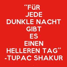 """Tupac Shakur Zitat """"Dunkler Tag"""""""