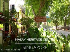 Singapore Sojourn: Malay Heritage Centre Spicy Gravy, Greek Restaurants, Veggie Fries, Heritage Center, City State, Different Recipes, Sunny Days, Good Times, Singapore