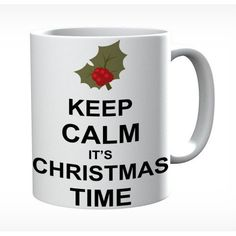 Keep Calm It's Christmas Time #keepcalm #keepcalmmugs #mugs #personalised