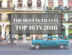 THE BEST IN TRAVEL 2016