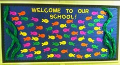 Welcome To Our School Fish Bulletin Board Idea